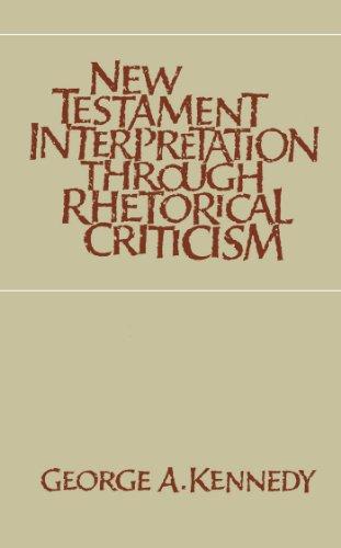 New Testament Interpretation Through Rhetorical Criticism (Studies in Religion)