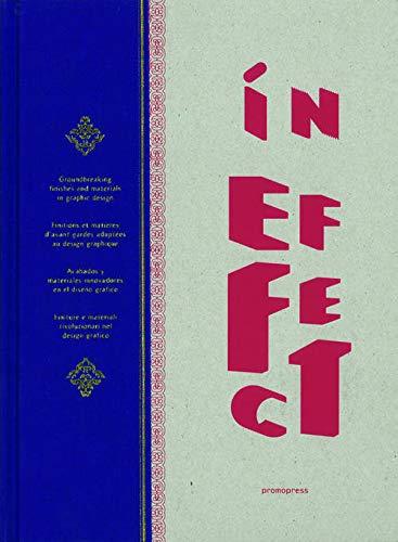 In Effect - Acabados Y Materiales Innovadores En El Diseño Grafico (Graphisme-Ilustration-Communication-Design)