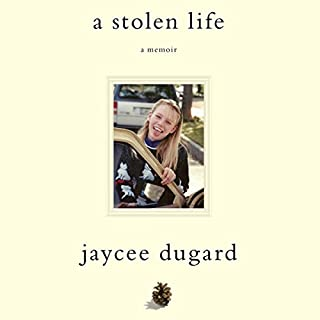 A Stolen Life     A Memoir              By:                                                                                                                                 Jaycee Dugard                               Narrated by:                                                                                                                                 Jaycee Dugard                      Length: 7 hrs and 30 mins     2,841 ratings     Overall 4.3