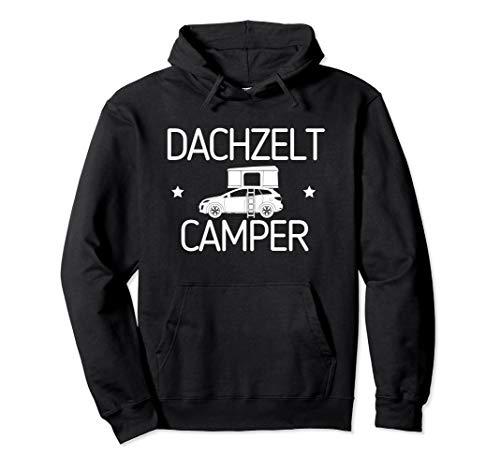 Dachzelt Camper - Hartschale PKW Camping Autozelt Geschenk Pullover Hoodie