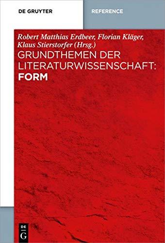 Grundthemen der Literaturwissenschaft: Form