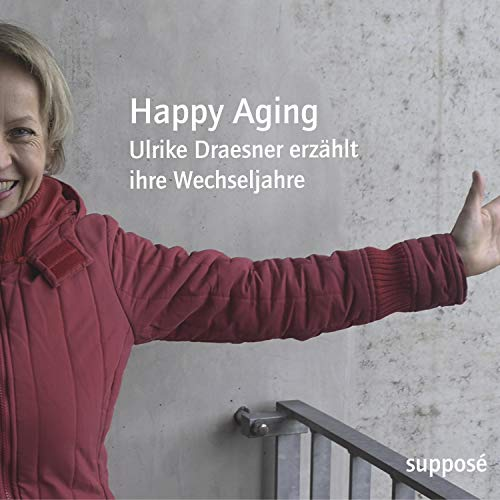 Happy Aging audiobook cover art