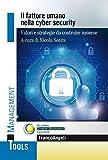il fattore umano nella cyber security. valori e strategie da costruire insieme