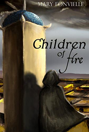 Book: Children of Fire by Mary Fonvielle