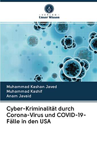 Cyber-Kriminalität durch Corona-Virus und COVID-19-Fälle in den USA
