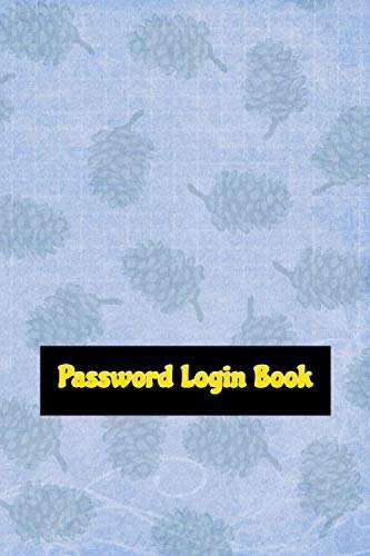Password And Login Book: Internet Password Organiser Glossy Cover Design Cream Paper Sheet Size 6x9 Inch ~ Removable - Flower # Log 116 Pages Fast Prints.