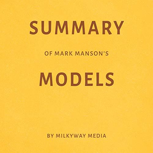 Summary of Mark Manson's Models Titelbild