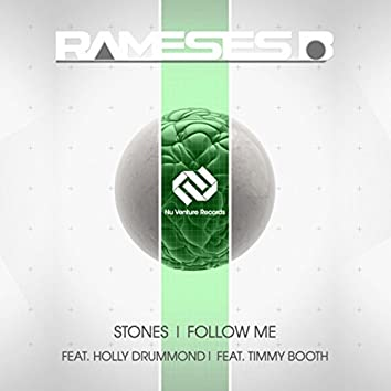 Stones / Follow Me