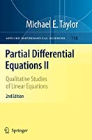Partial Differential Equations II: Qualitative Studies of Linear Equations (Applied Mathematical Sciences)