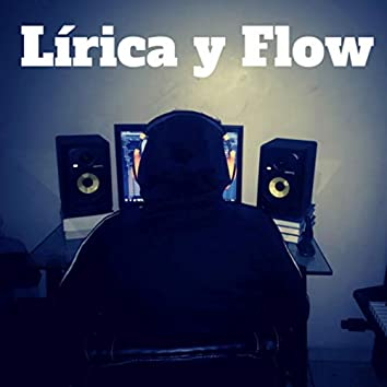 Lirica y Flow (Freestyle)