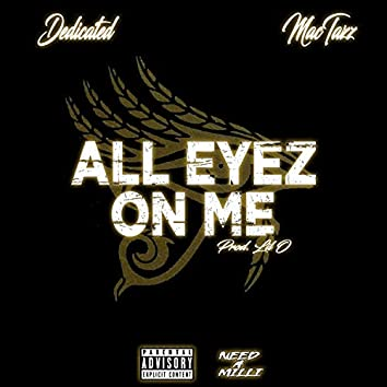 All Eyez on Me (feat. MacTazz)