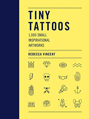 Tiny Tattoos 1 000 Small Inspirational Artworks product image