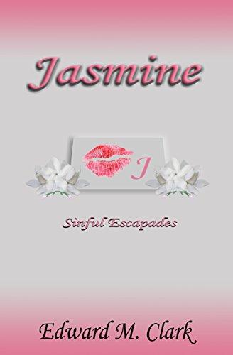 Book: Jasmine Sinful Escapades by Edward M. Clark