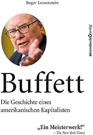 Buffett: Die Geschichte eines amerikanischen Kapitalisten : B�cher