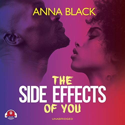 The Side Effects of You audiobook cover art