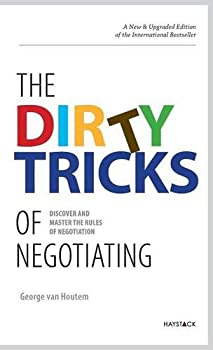 Hardcover The Dirty Tricks of Negotiating : Discover and Master the Rules of Negotiating Book