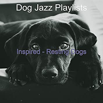 Inspired - Resting Dogs