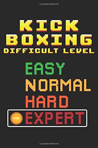 Kick Boxing Difficult Level: Kickboxen Kampfsport Trainer Konsolen Experte Notizbuch DIN A5 120 Seiten für Notizen, Zeichnungen, Formeln | Organizer Schreibheft Planer Tagebuch