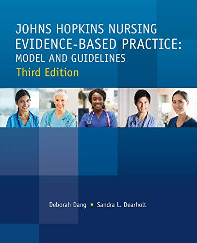 Johns Hopkins Nursing Evidence-Based Practice, Third Edition: Model and Guidelines