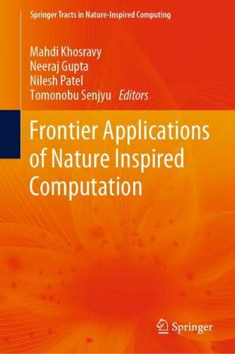 Frontier Applications of Nature Inspired Computation (Springer Tracts in Nature-Inspired Computing)