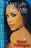 Mad Lyfe of an NBA Wife