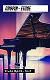 Chopin Etude Op 10 no 7 in C Major ORIGINAL sheet Music for piano (English Edition)