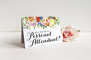 Floral Will you be my personal attendant? Greeting card with metallic envelope. Personal attendant ask card wedding stationery