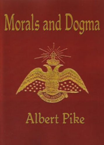 Morals And Dogma (Illustrated) (English Edition)