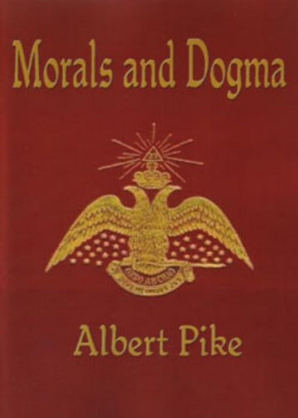 装置裕福な枢機卿Morals And Dogma (Illustrated) (English Edition)
