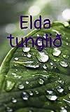 Elda tunglið (Icelandic Edition)