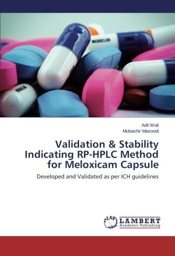 Validation & Stability Indicating RP-HPLC Method for Meloxicam Capsule