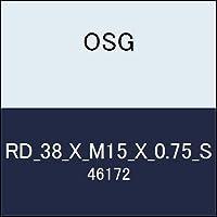 OSG 丸ダイス RD_38_X_M15_X_0.75_S 商品番号 46172