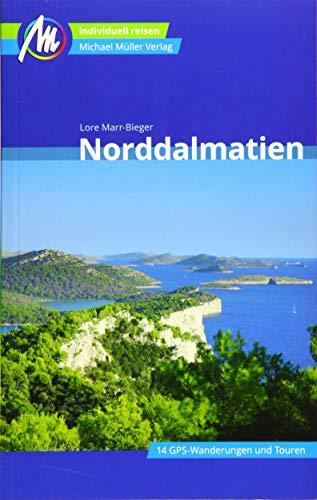 Norddalmatien Reiseführer Michael Müller Verlag: Individuell reisen mit vielen praktischen Tipps (MM-Reisen)