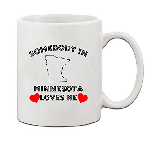 Somebody In Minnesota Loves Me Ceramic Coffee Tea Mug Cup Holiday Christmas Hanukkah Gift For Men & Women