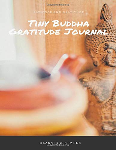 Tiny Buddha Gratitude Journal Patience and Gratitude: Lettering Journal Gratitude, Everyday Gratitude Inspiration for Living Life as A Gift, Fck This ... Mastery Gratitude, Moonlight Gratitude