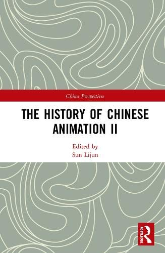 The History of Chinese Animation II (China Perspectives)