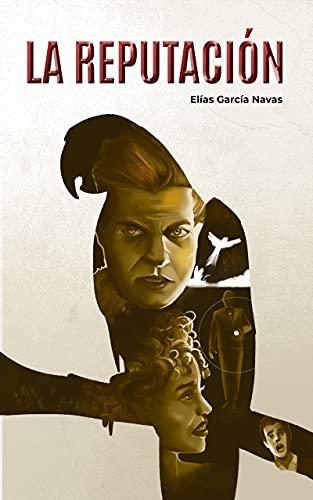 La reputación de Elías García Navas