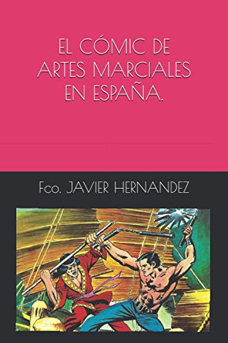 EL CÓMIC DE ARTES MARCIALES EN ESPAÑA.