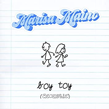 boy toy (acoustic)