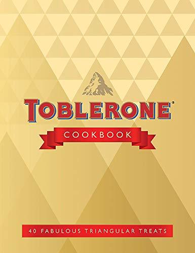 A Life Less Square: The Toblerone Cookbook: 40 Triangular Treats
