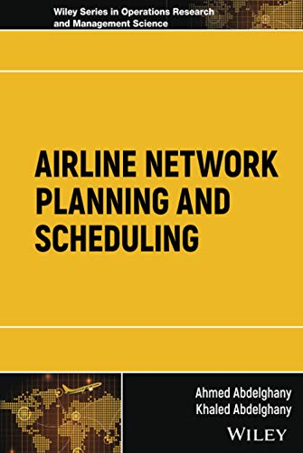 Airline Network Planning and Scheduling (Wiley Series in Operations Research and Management Science)