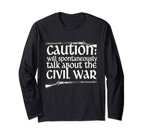Vorsicht wird spontan über den Bürgerkrieg sprechen Langarmshirt