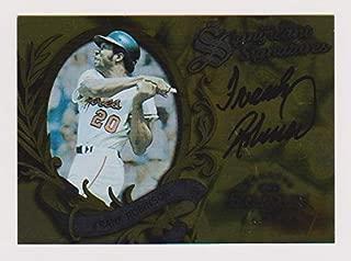 Frank Robinson Auto Donruss Significant Signature Series 1997 Baseball Trading Card Baltimore Orioles #/2000