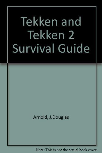 Tekken 1 & 2 Survival Guide by Arnold, J. Douglas, Meston, Zach, Elies, Mark (1996) Paperback