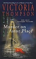 Murder on Astor Place: A Gaslight Mystery