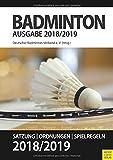 Badminton - Satzung, Ordnung, Spielregeln 2018/2019 - Deutscher Badminton Verband
