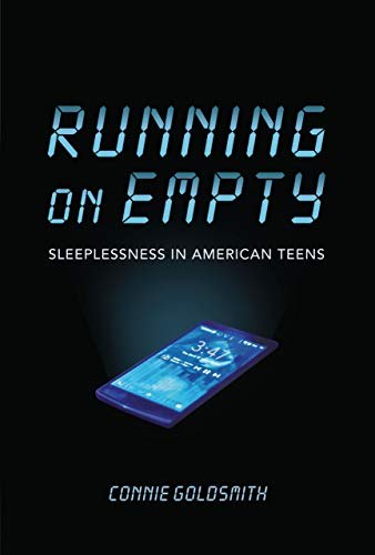 Running on Empty: Sleeplessness in American Teens (Nonfiction - Young Adult)
