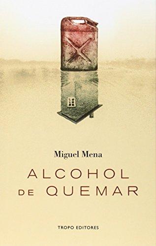 Alcohol De Quemar (Voces (tropo))