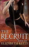 The Recruit (Book Six) (The Recruit Series 6)