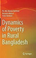 Dynamics of Poverty in Rural Bangladesh